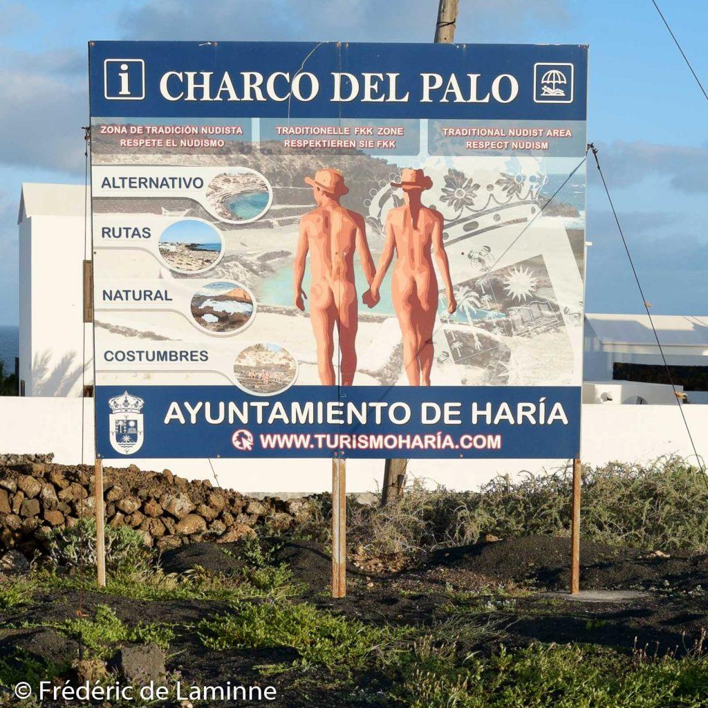 Pour ceux qui se sont égarés ce panneau à l'entrée de Charco del Palo leur indique ou ils arrivent.