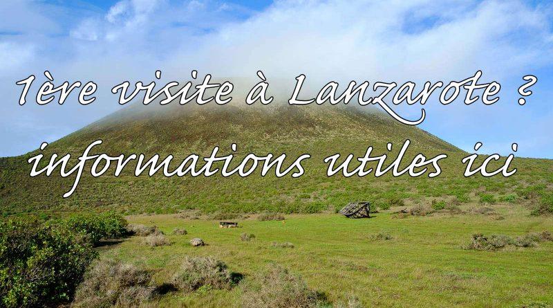 1ère visite à Lanzarote